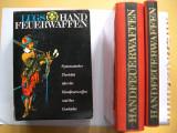 Arme  de  foc  -  Catalog  si  istoric  sistematic vol. I. si II.  Jaroslav Lugs