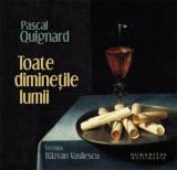 Cumpara ieftin Toate diminetile lumii (2 CD)/Pascal Quignard, Humanitas Multimedia