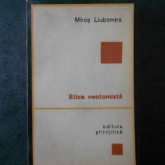 MIROS LIUBOMIRA - ETICA NEOTOMISTA