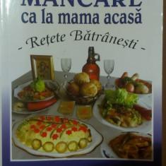 MANCARE CA LA MAMA ACASA  _ RETETE BATRANESTI de MARIA CRISTEA SOIMU
