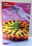 TARTE, QUICHES, PIZZA de GABRIELA SULEA , 2008