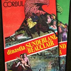 Vintila Corbul - Dinastia Sunderland Beauclair ( 3 vol. )