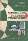 Incursiune in lumea timbrelor - O. Gross / K. Gryzewski