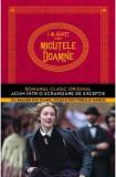 Micutele doamne - de LOUISA MAY ALCOTT