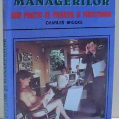 CARTEA SEFILOR SI MANAGERILOR , GHID PRACTIC DE PREGATIRE SI PERFECTIONARE de CHARLES BROOKS , 1999