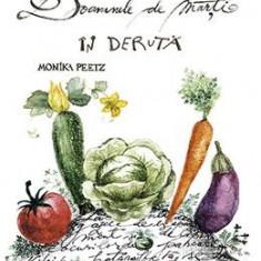 In Deruta. Doamnele De Marti - Monika Peetz