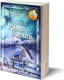 Cumpara ieftin Povești din Poiana Volburii (Vol.2) Saga Povești de pe Muntele Golia