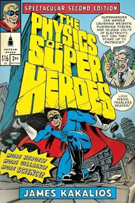 The Physics of Superheroes: Spectacular Second Edition foto
