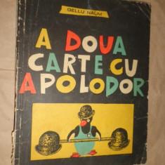 A doua carte cu Apolodor ( ilustrata de autor ) an 1974/44pagini- Gellu Naum