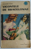 Alexandre Dumas - Vicontele de Bragelonne - Volumul II
