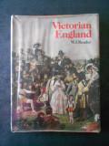 W. J. READER - VICTORIAN ENGLAND (1974, editie cartonata)