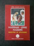 ATANASIE ANASTASIU - POVATUIRE CATRE POCAINTA. INDREPTAR DE SPOVEDANIE (2004)