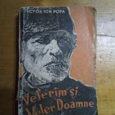 Velerim si veler doamne-Victor Ion Popa