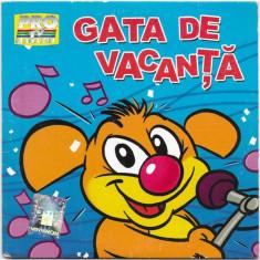 CD Minisong – Gata De Vacanță, original