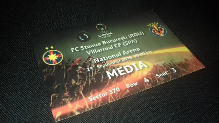Acreditare Fotbal Steaua Villareal CF 2016 Europa league bilet Romania