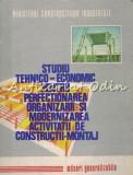 Studiu Tehnico-Economic Pentru Perfectionarea Organizarii