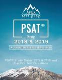 PSAT Prep 2018 & 2019: PSAT Study Guide 2018 & 2019 and Practice Test Questions (Apex Test Prep)