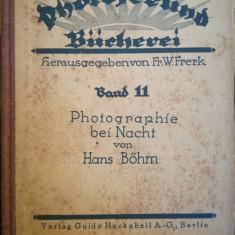 1928 Photographie bei Nacht/ Fotografia de noapte, de Dr. HANS BOHM, Ctin Papp