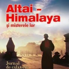 Altai - Himalaya şi misterele lor