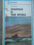 Europolis Si Trei Nuvele - Jean Bart ,276664, 1985