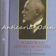 Martor La Istoria Romaniei 1872-1960 - G. T. Kirileanu