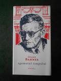 JULIAN BARNES - ZGOMOTUL TIMPULUI