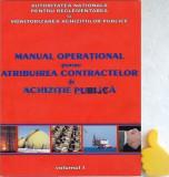 Manual operational atribuirea contractelor de achizitie publica Vol I