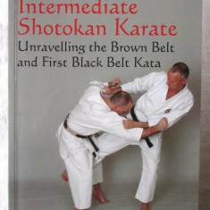 """Intermediate Shotokan Karate"", Ashley Croft, 2009. Carte in limba engleza, Alta editura"