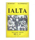 Ialta - Intelegeri pentru 50 de ani