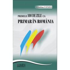 Primele 100 de zile ca primar in Romania - Cristina CATANA