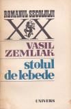 VASIL ZEMLIAK - STOLUL DE LEBEDE ( RS XX )