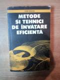METODE SI TEHNICI DE INVATARE EFICIENTA de IOAN NEACSU , Bucuresti 1990