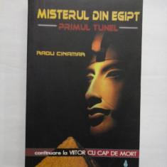 MISTERUL DIN EGIPT PRIMUL TUNEL (continuare la VIITOR CU CAP DE MORT) - RADU CINAMAR