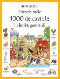 Primele mele 1000 de cuvinte în limba germană