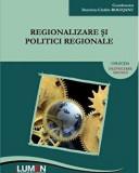 Regionalizare si politici regionale/Dumitru-Catalin Rogojanu