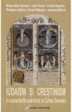 Iudaism si crestinism in comentariile patristice la Cartea Genezei - Marie-Anne Vannier, Jose Costa