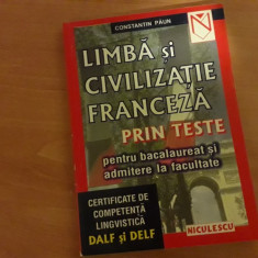 Limba si civilizatie franceza prin teste - Constantin Paun