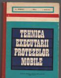 C9299 TEHNICA EXECUTARII PROTEZELOR MOBILE - M. ISPIRESCU, LICEE ANII II SI III