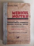 Medicul nostru Dictionar enciclopedic medical 1931 Doctor Ygrec