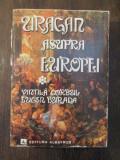 VINTILA CORBUL * EUGEN BURADA - URAGAN ASUPRA EUROPEI ( DEDICATIE , AUTOGRAF )