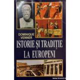Istorie si traditie la europeni, Dominique Venner