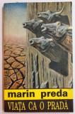 VIATA CA O PRADA de MARIN PREDA , 1993