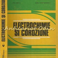 Electrochimie Si Coroziune - Liviu Oniciu, Elena Constantinescu