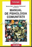 Cumpara ieftin Manual De Psihologia Comunitatii - Bruna Zani, Augusto Palmonari