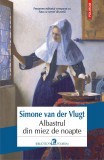 Albastrul din miez de noapte | Simone van der Vlugt, Polirom