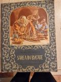 SAREA IN BUCATE - PETRE ISPIRESCU, ILUSTRATII DE VICTOR APOSTOLIU
