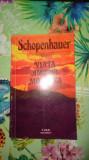 Viata amorul moartea 111pagini- Schopenhauer