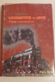 ROMANIA LOCOMOTIVE CU ABUR (1854 - 2003) - Radu Bellu - album