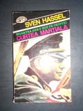 SVEN HASSEL - CURTEA MARTIALA  (1995), Alta editura
