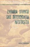 Zaharia Stancu sau interogatia nesfarsita (1977)